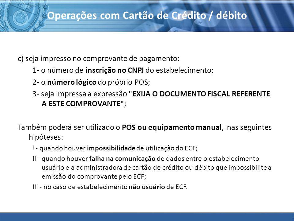 Operações com Cartão de Crédito / débito
