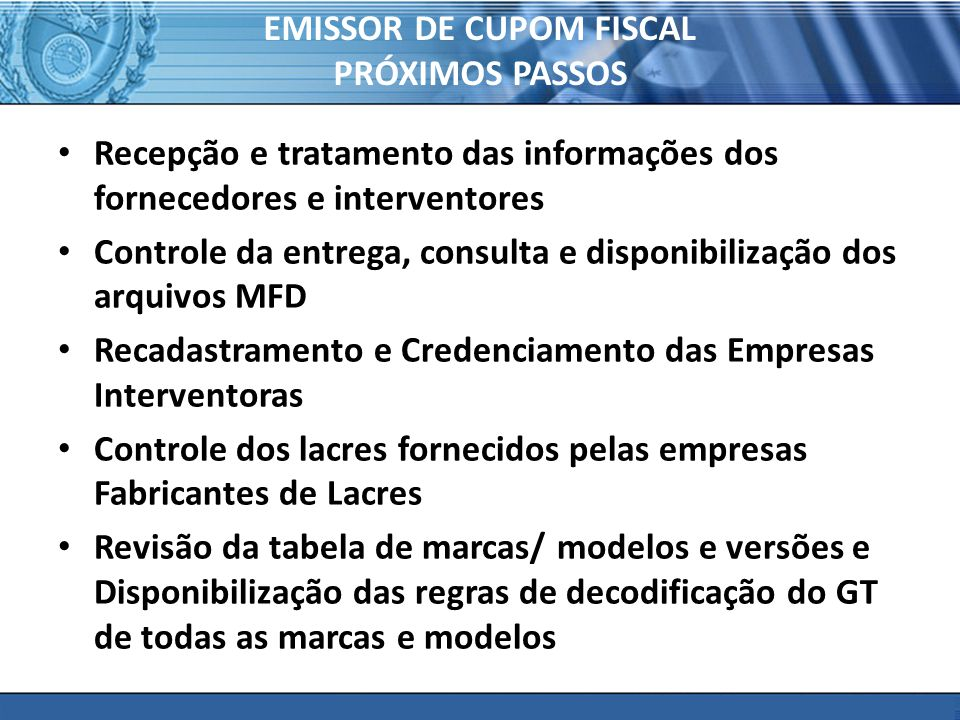 EMISSOR DE CUPOM FISCAL PRÓXIMOS PASSOS