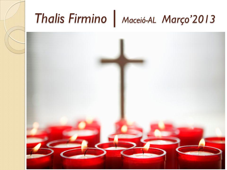 Thalis Firmino | Maceió-AL Março'2013