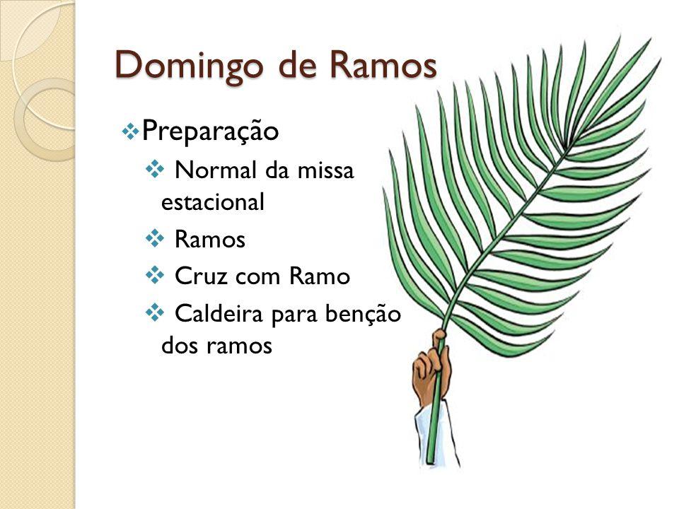 Domingo de Ramos Preparação Normal da missa estacional Ramos