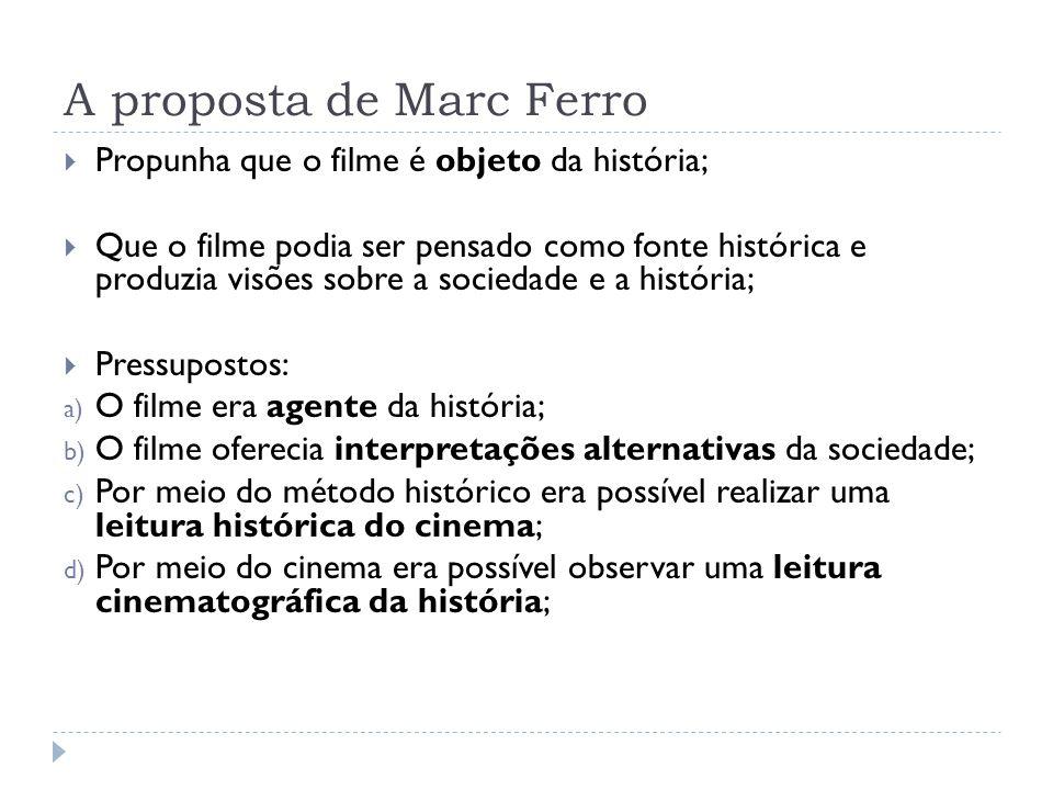 A proposta de Marc Ferro