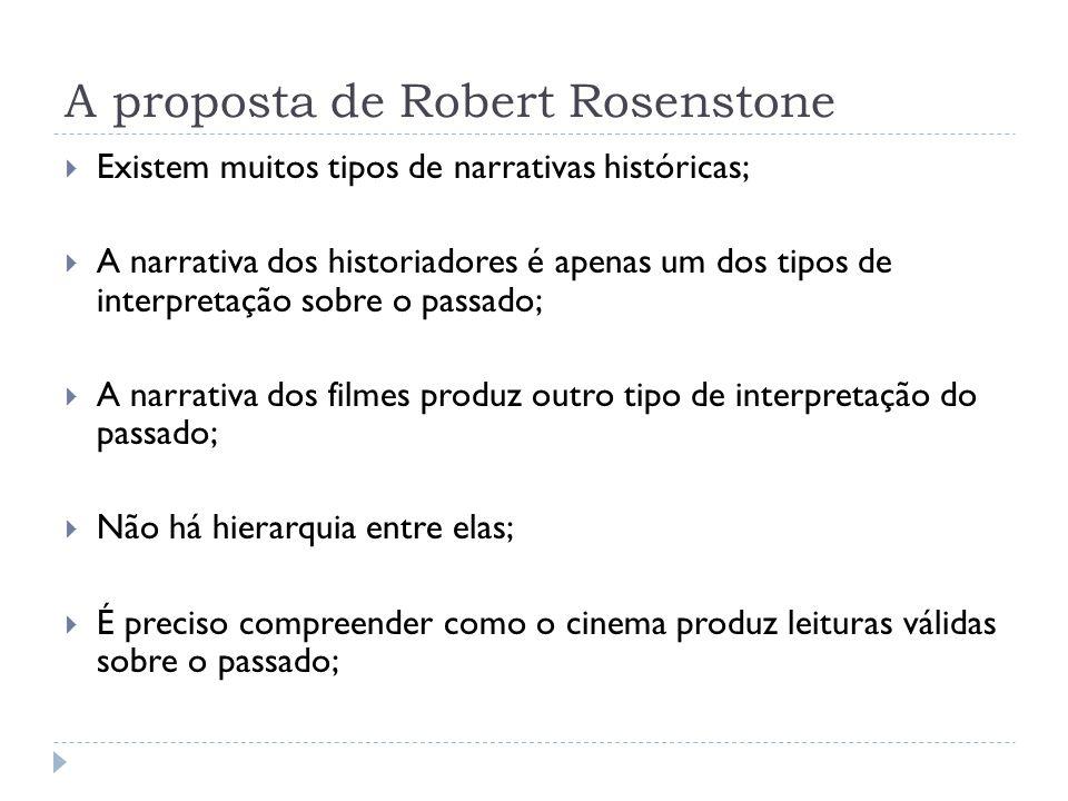 A proposta de Robert Rosenstone