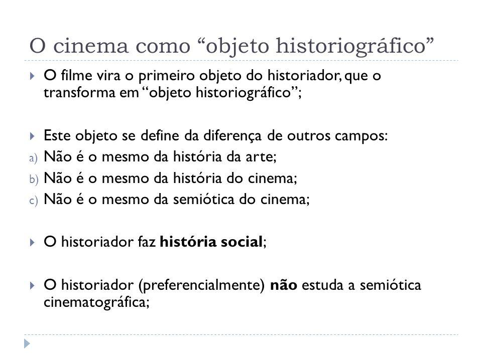 O cinema como objeto historiográfico