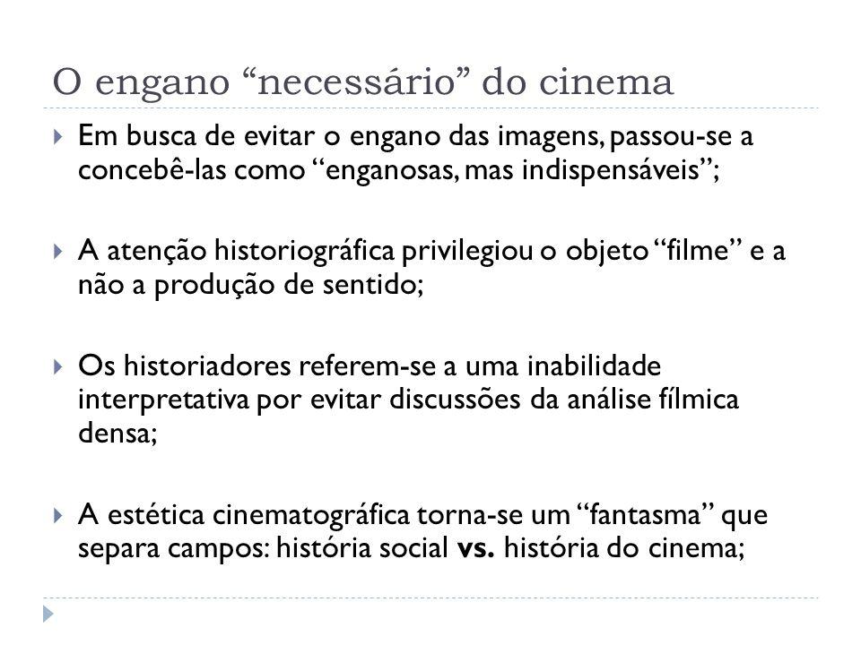 O engano necessário do cinema