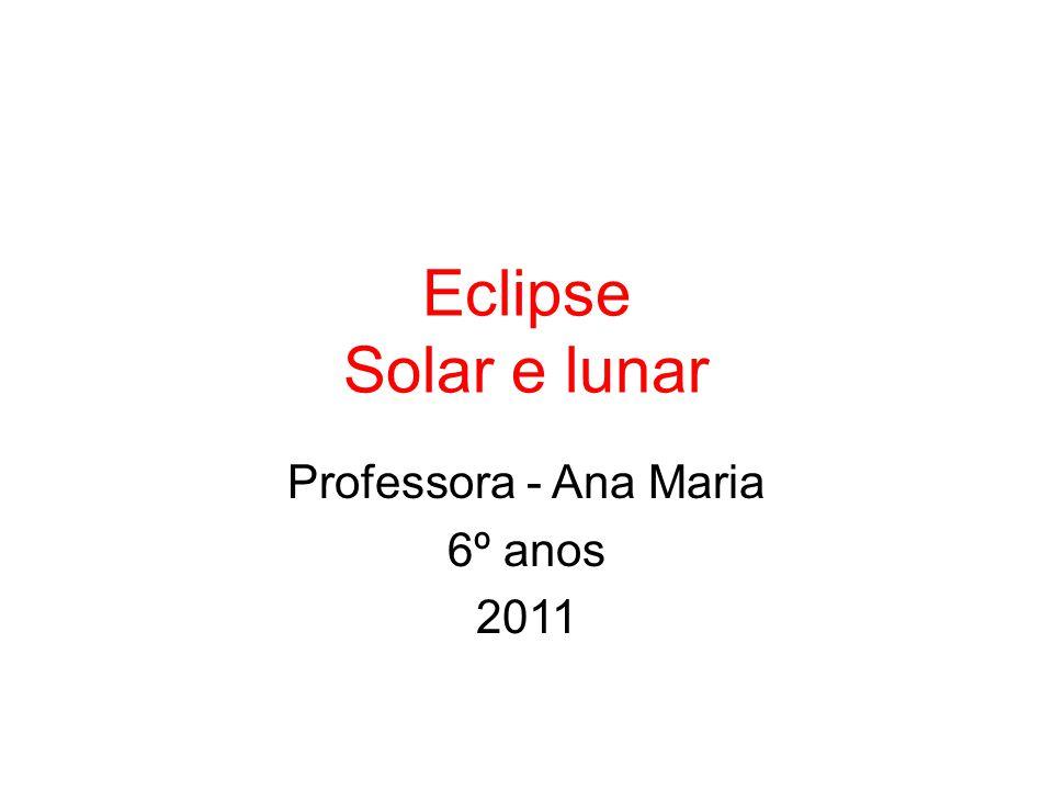 Professora - Ana Maria 6º anos 2011