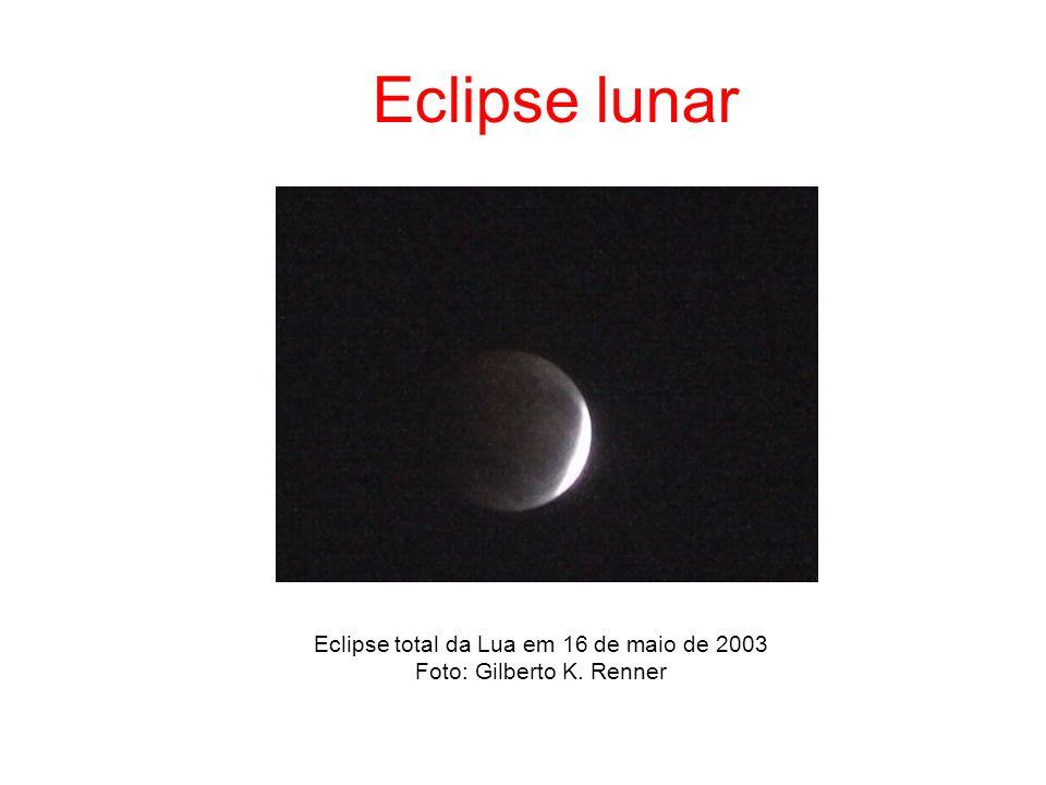 Eclipse total da Lua em 16 de maio de 2003 Foto: Gilberto K. Renner