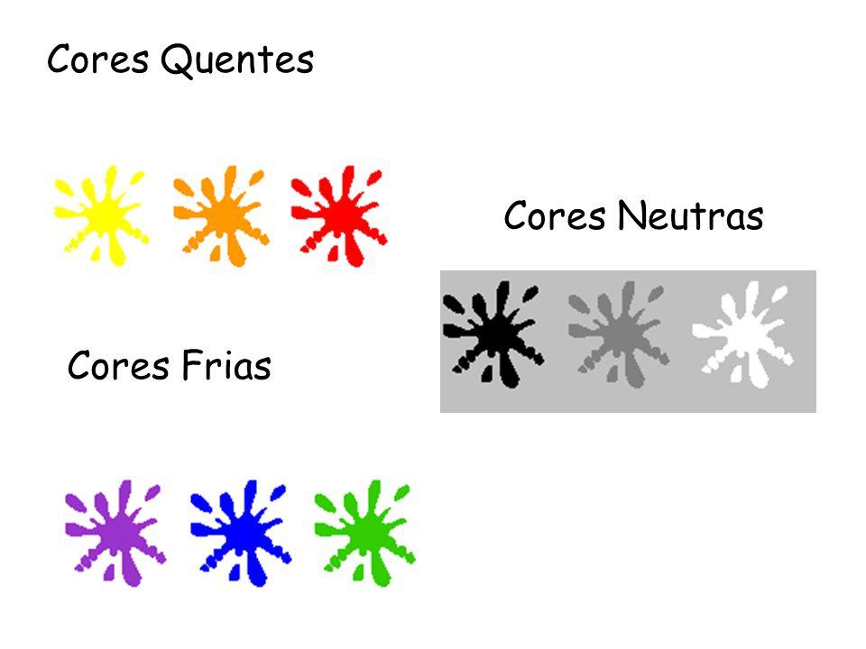Cores Quentes Cores Neutras Cores Frias