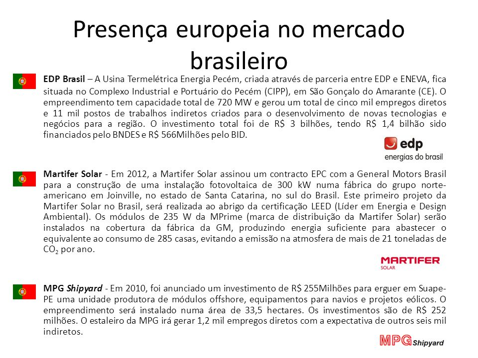 Presença europeia no mercado brasileiro