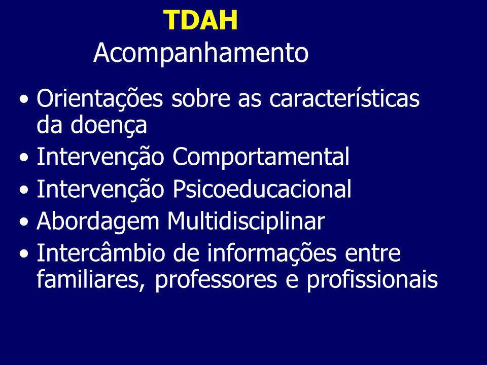 TDAH Acompanhamento Orientações sobre as características da doença
