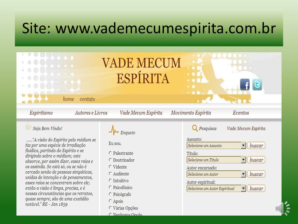 Site: www.vademecumespirita.com.br