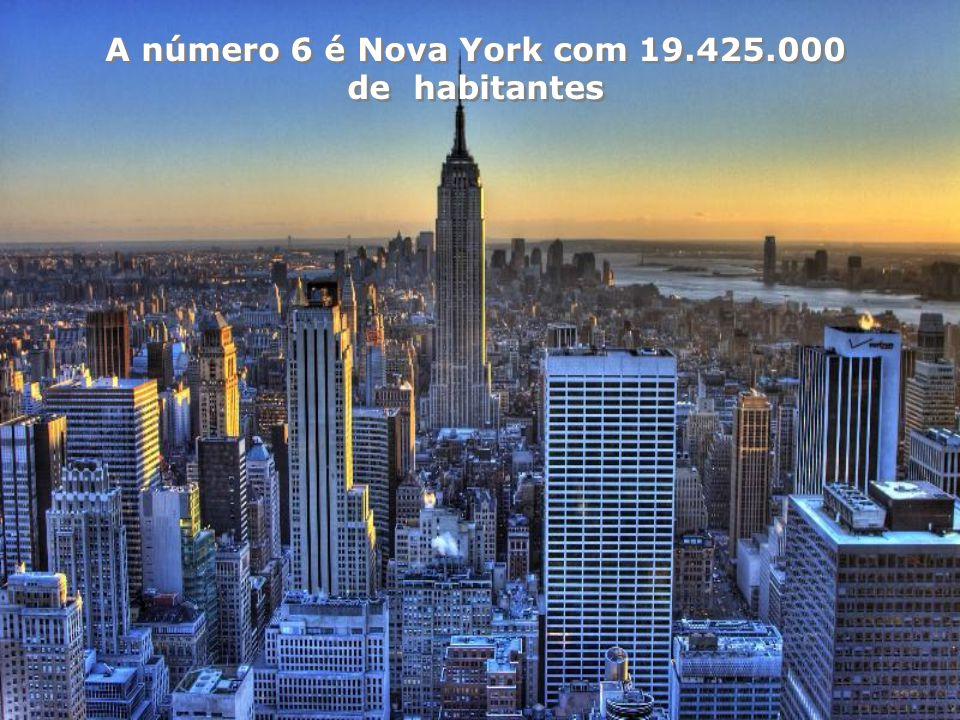 A número 6 é Nova York com 19.425.000 de habitantes