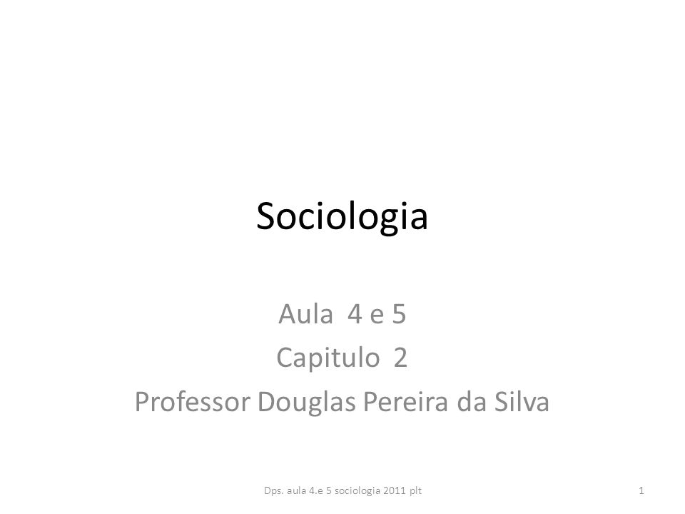 Aula 4 e 5 Capitulo 2 Professor Douglas Pereira da Silva