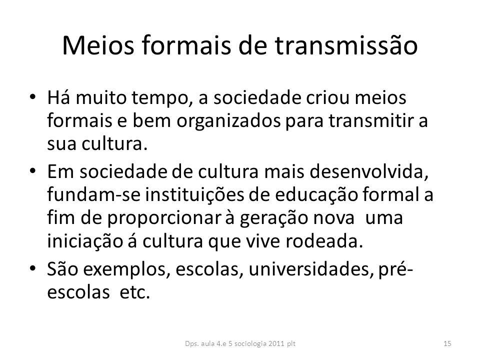 Meios formais de transmissão