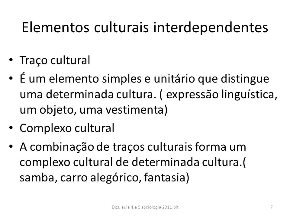 Elementos culturais interdependentes