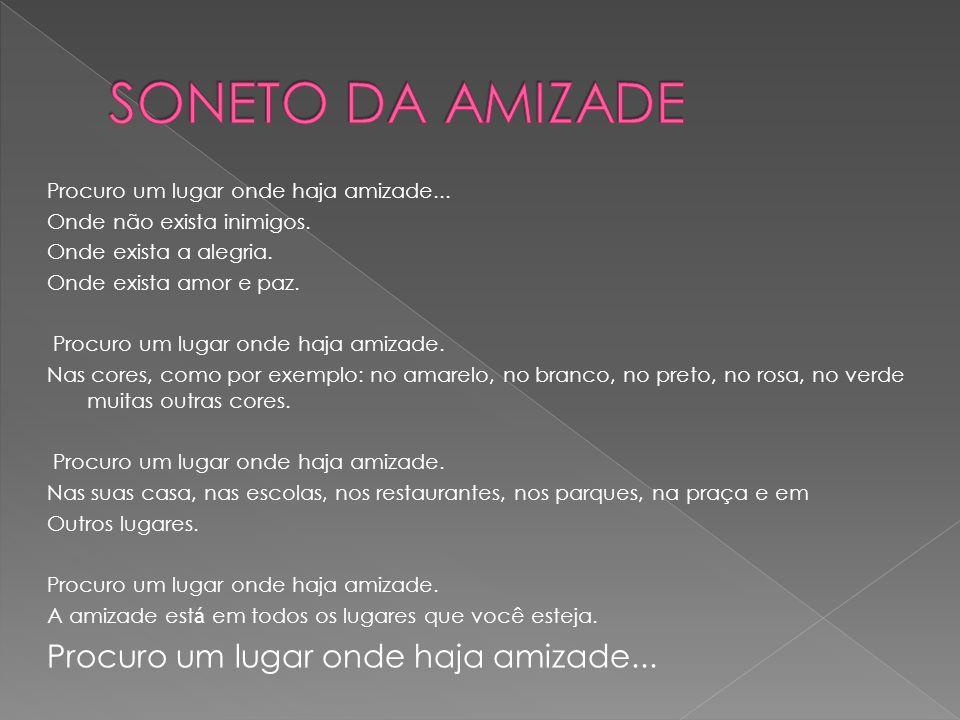 SONETO DA AMIZADE