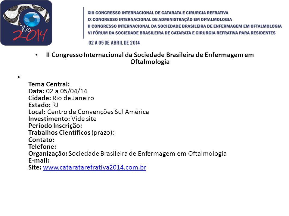 II Congresso Internacional da Sociedade Brasileira de Enfermagem em Oftalmologia