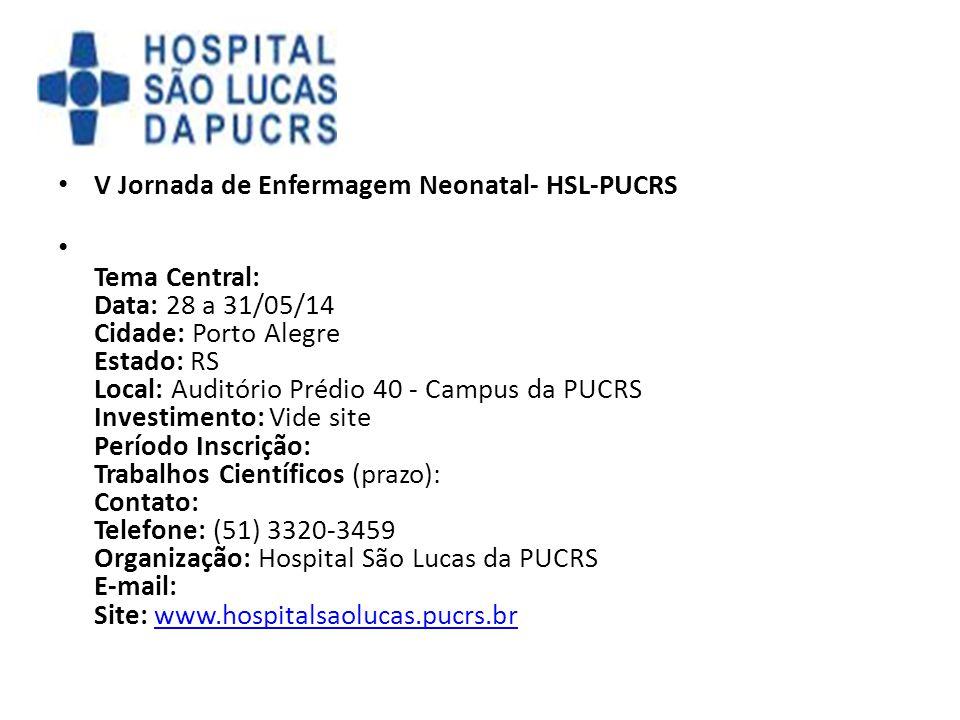 V Jornada de Enfermagem Neonatal- HSL-PUCRS