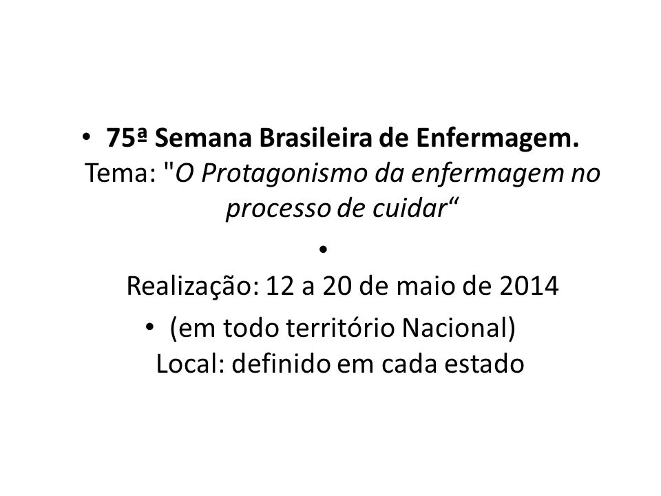 Realização: 12 a 20 de maio de 2014