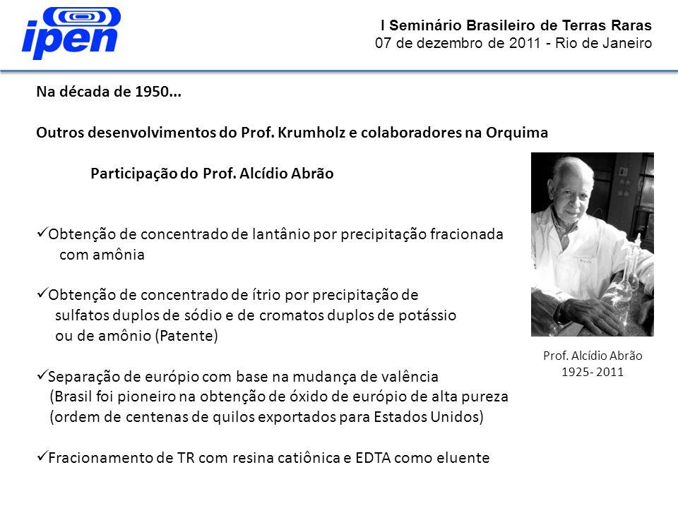Outros desenvolvimentos do Prof. Krumholz e colaboradores na Orquima