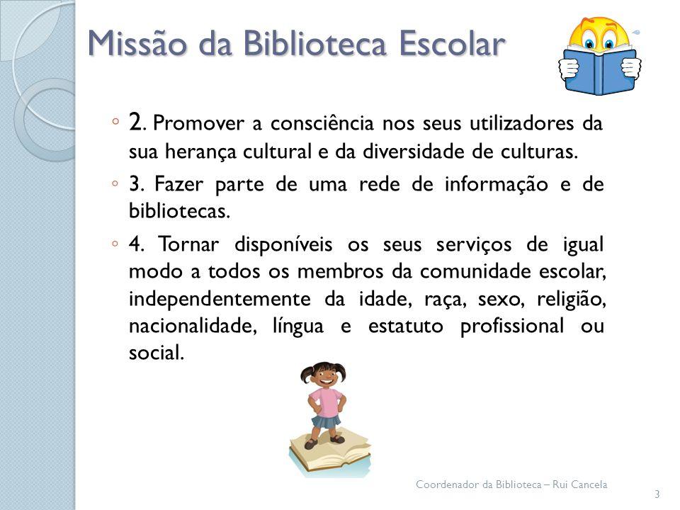 Missão da Biblioteca Escolar