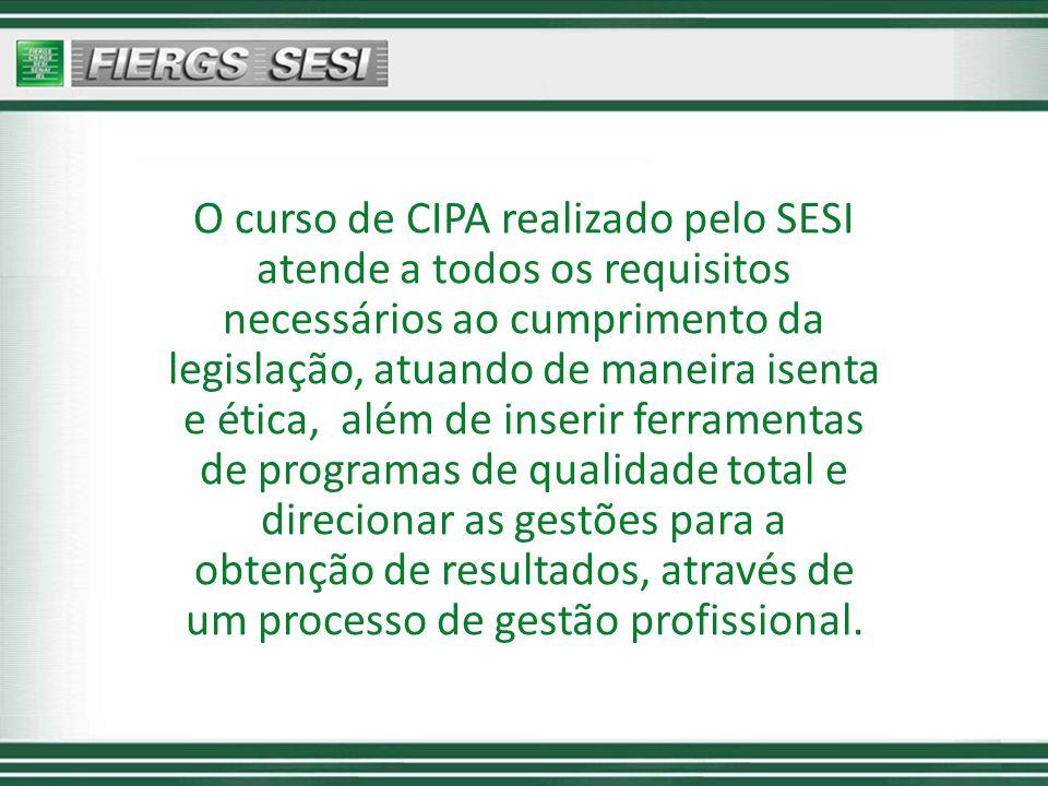 O curso de CIPA realizado pelo SESI atende a todos os requisitos necessários ao cumprimento da legislação, atuando de maneira isenta e ética, além de inserir ferramentas de programas de qualidade total e direcionar as gestões para a obtenção de resultados, através de um processo de gestão profissional.