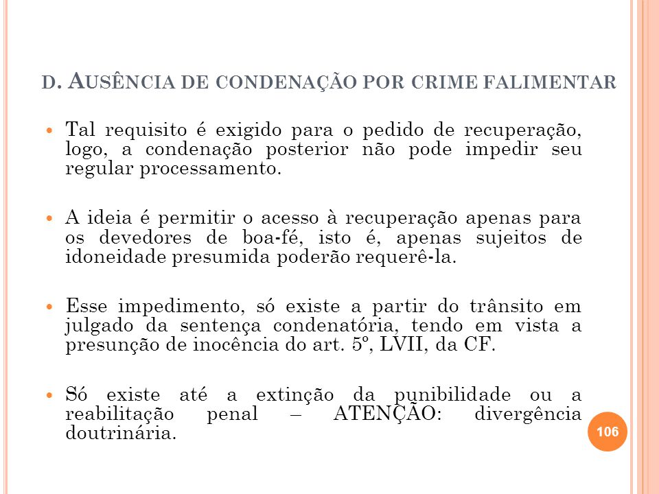 d. Ausência de condenação por crime falimentar