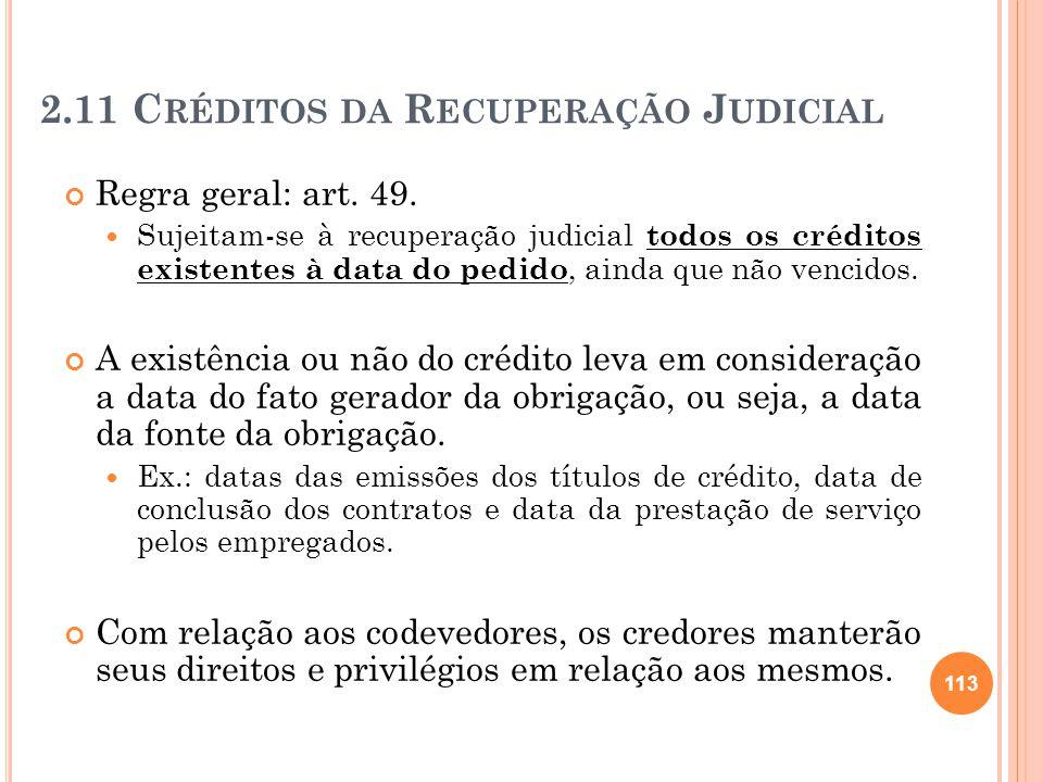 2.11 Créditos da Recuperação Judicial