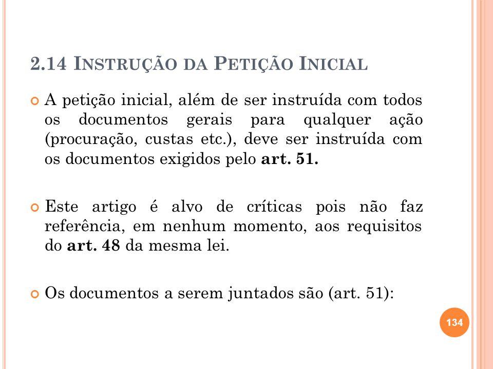2.14 Instrução da Petição Inicial