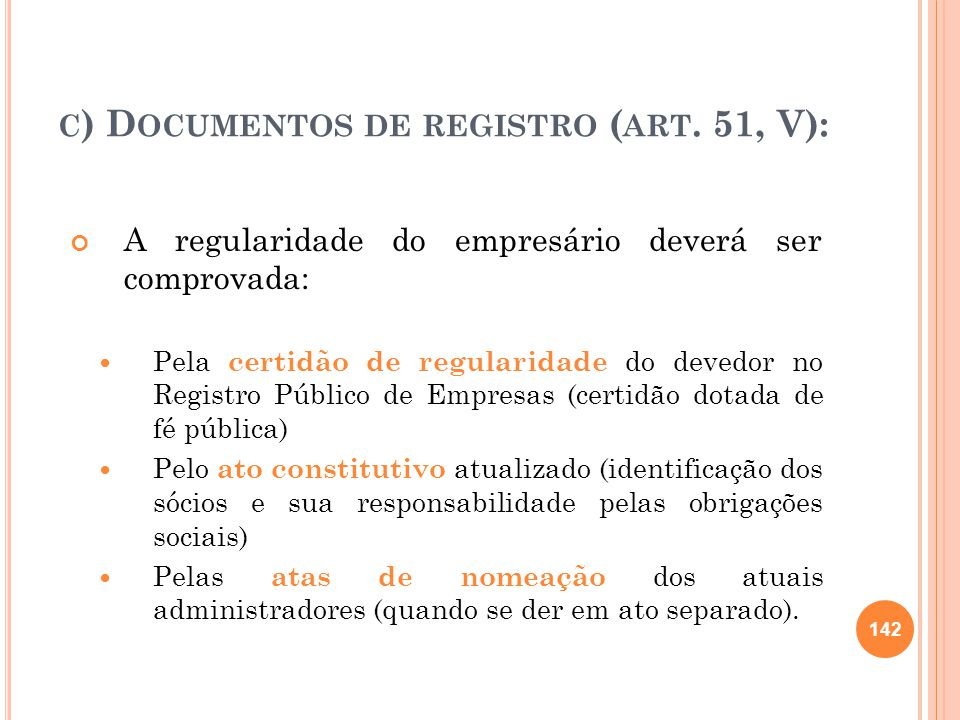 c) Documentos de registro (art. 51, V):