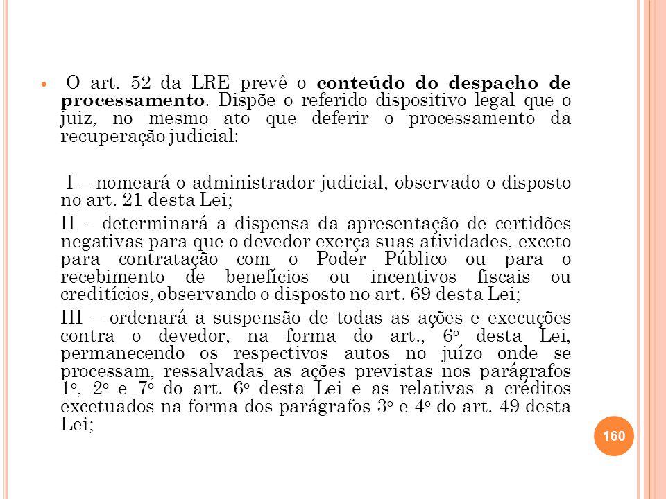 O art. 52 da LRE prevê o conteúdo do despacho de processamento