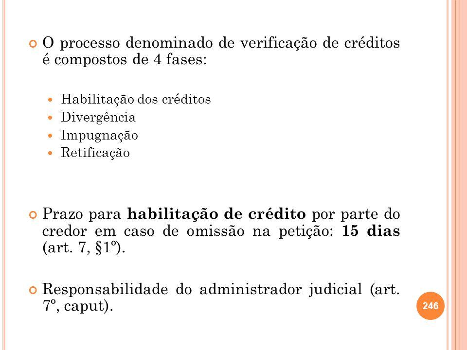 Responsabilidade do administrador judicial (art. 7º, caput).