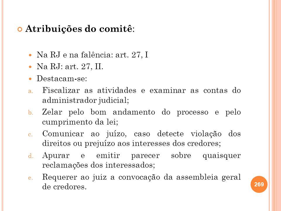 Atribuições do comitê: