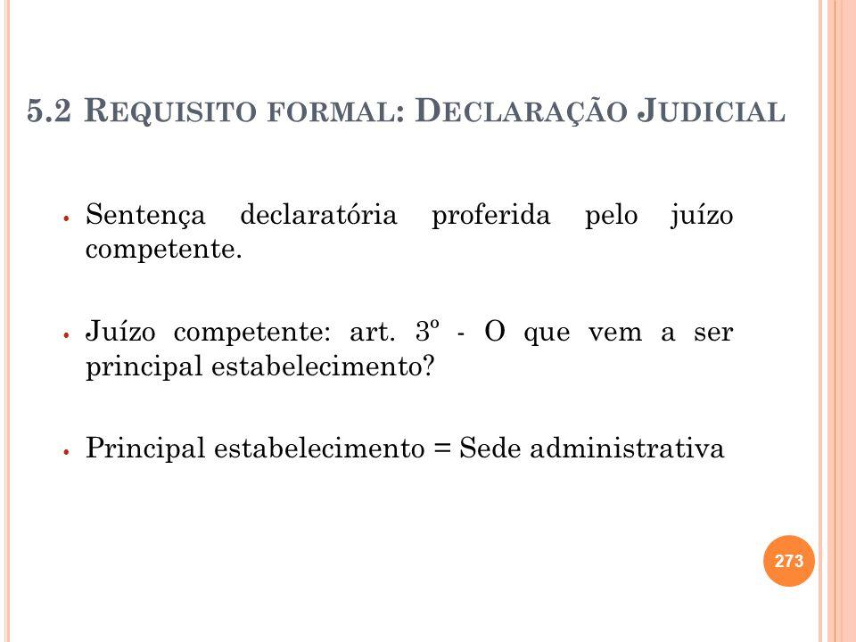 5.2 Requisito formal: Declaração Judicial