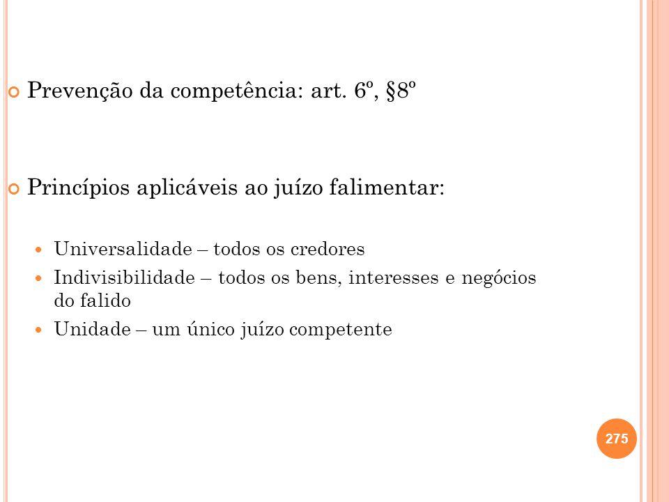 Prevenção da competência: art. 6º, §8º