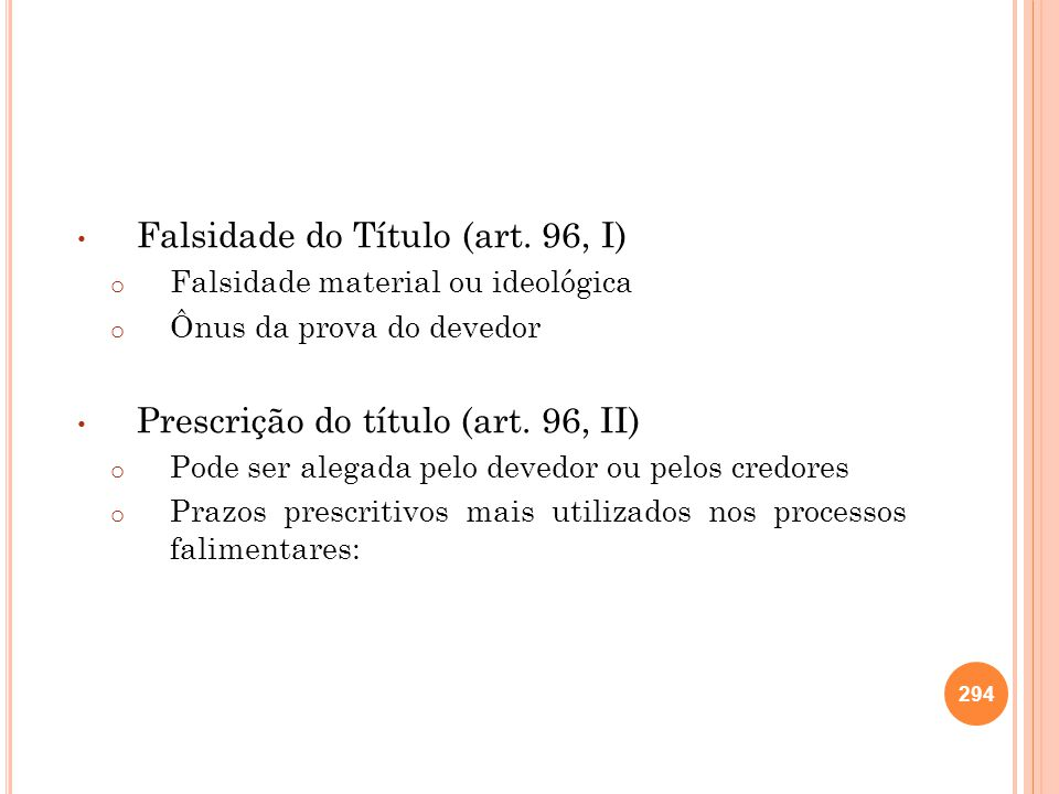 Falsidade do Título (art. 96, I)