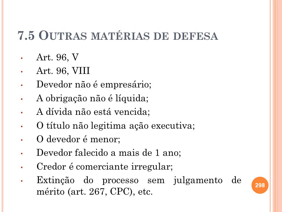 7.5 Outras matérias de defesa