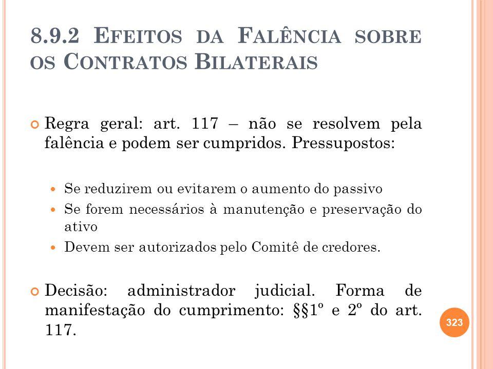 8.9.2 Efeitos da Falência sobre os Contratos Bilaterais