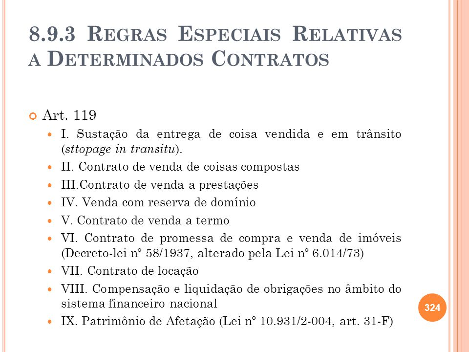 8.9.3 Regras Especiais Relativas a Determinados Contratos