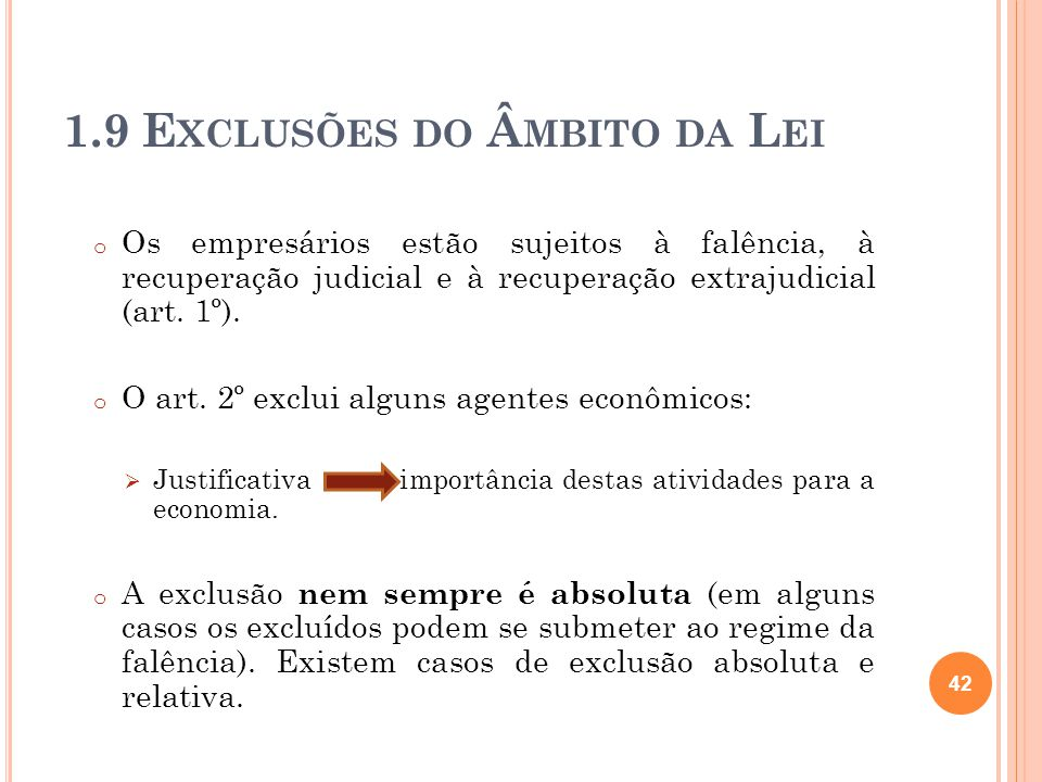 1.9 Exclusões do Âmbito da Lei