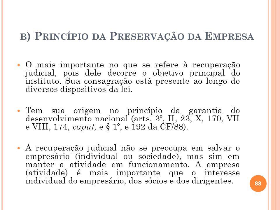b) Princípio da Preservação da Empresa