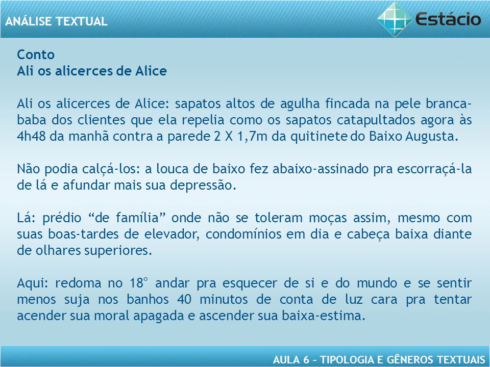Conto Ali os alicerces de Alice.