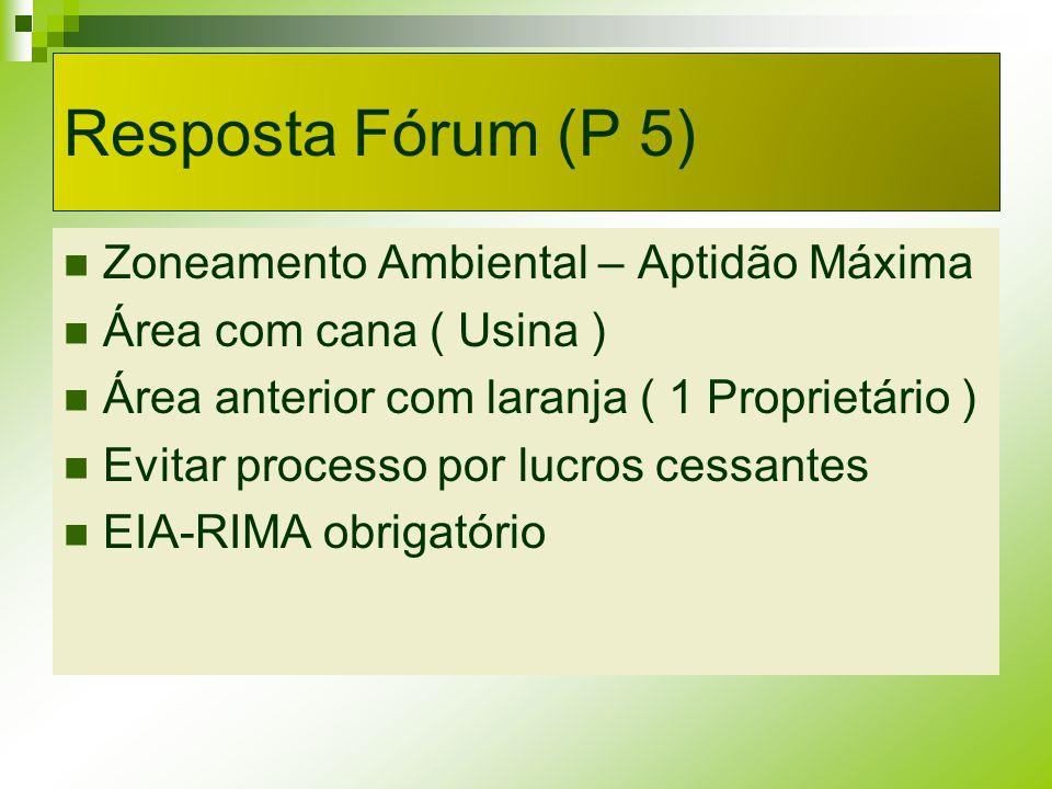 Resposta Fórum (P 5) Zoneamento Ambiental – Aptidão Máxima
