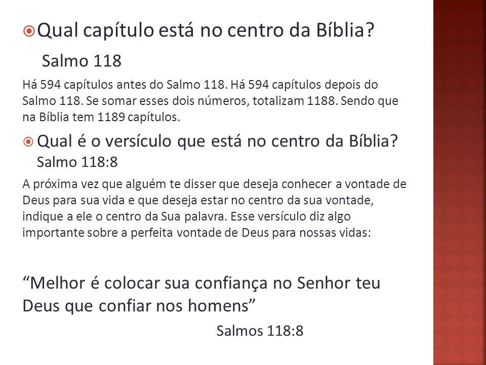 Qual capítulo está no centro da Bíblia Salmo 118