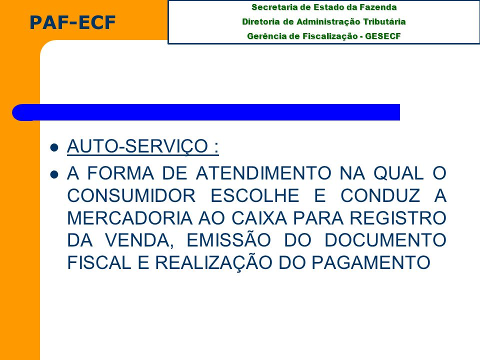 PAF-ECF AUTO-SERVIÇO :