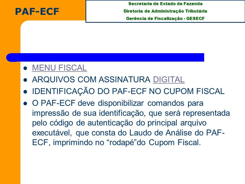 PAF-ECF MENU FISCAL ARQUIVOS COM ASSINATURA DIGITAL