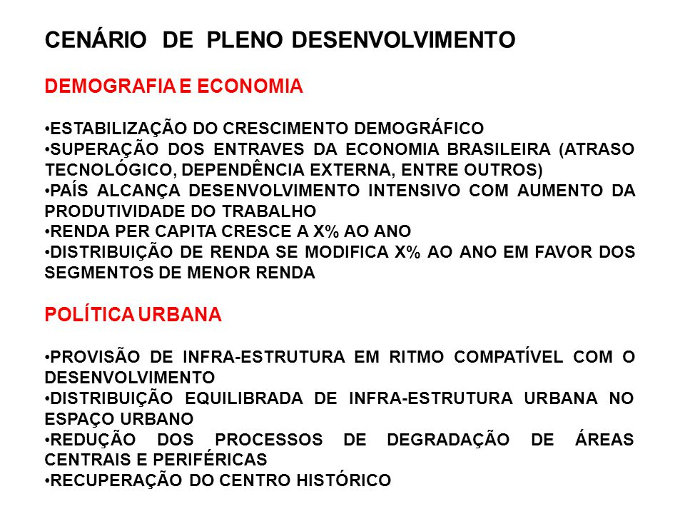 CENÁRIO DE PLENO DESENVOLVIMENTO DEMOGRAFIA E ECONOMIA
