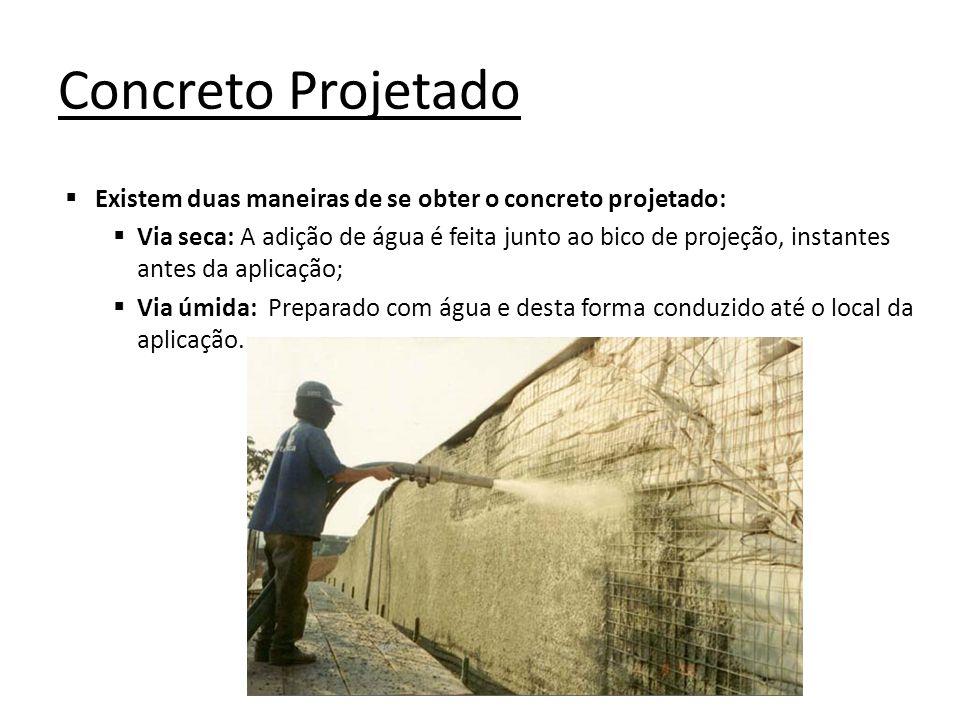 Concreto Projetado Existem duas maneiras de se obter o concreto projetado:
