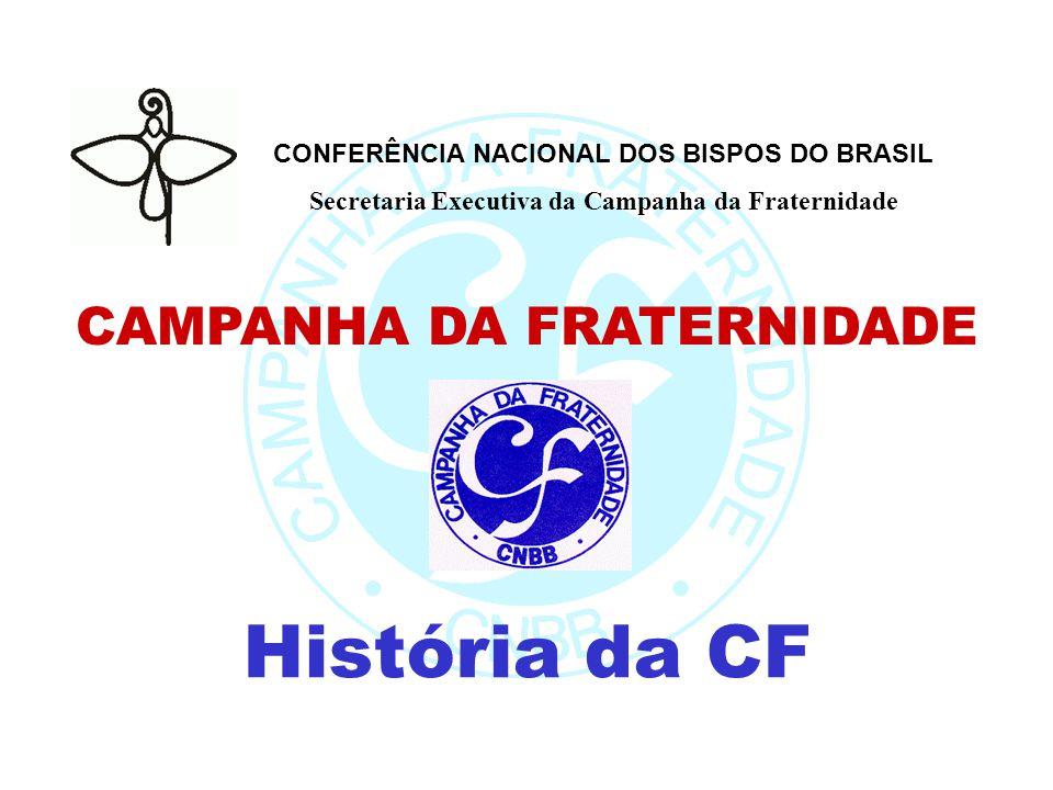 História da CF CAMPANHA DA FRATERNIDADE