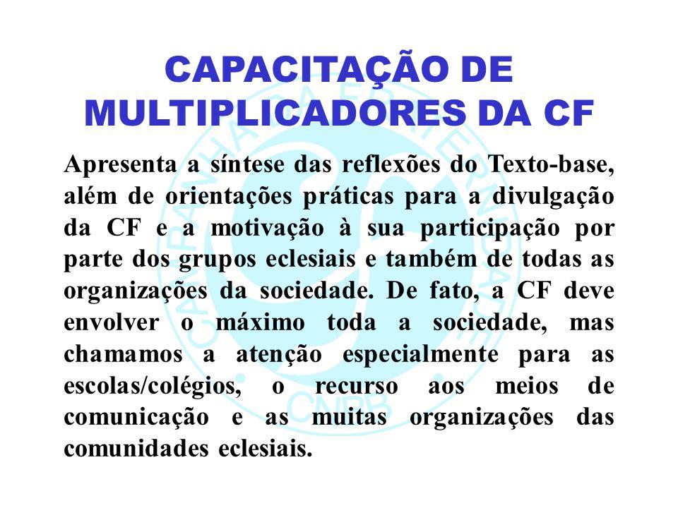 CAPACITAÇÃO DE MULTIPLICADORES DA CF