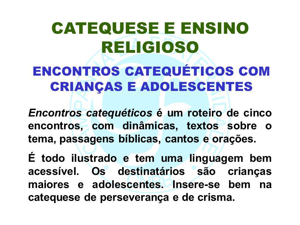 CATEQUESE E ENSINO RELIGIOSO